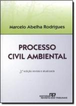 Processo civil ambiental 3º edicao - Revista dos tribunais