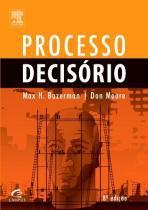 PROCESSO DECISORIO - 8º ED - Campus universitario (elsevier)