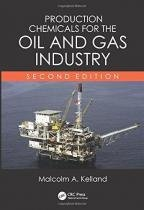 Production chemicals for the oil and gas industry - Taylor  francis usa