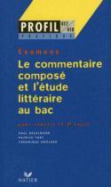 Profil - le commentaire compose et letude litteraire au bac - 9782218715457 - Didier/ hatier