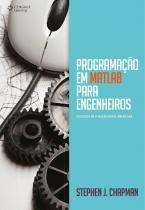 Programaçao em Matlab para Engenheiros  - Cengage do brasil
