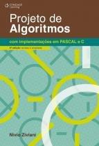 PROJETO DE ALGORITMOS COM IMPLEMENTACOES EM PASCAL E C - 3ª EDICAO - Cengage universitario