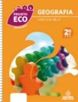 Projeto Eco Geografia 2 Ano - Positivo - 1