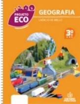 Projeto Eco Geografia 3 Ano - Positivo - 953084