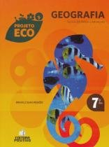 Projeto Eco Geografia 7 Ano - Positivo - 1