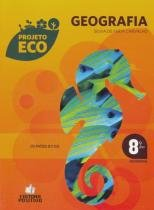 Projeto Eco Geografia 8 Ano - Positivo - 1