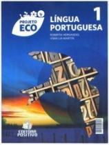 Projeto Eco Lingua Portuguesa Vol 1 - Positivo - 1