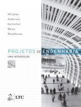 Projetos de Engenharia - uma Introdução - Ltc