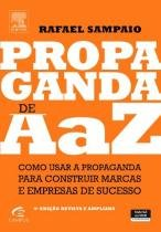 PROPAGANDA DE A A Z - 4ª ED. - Campus universitario (elsevier)