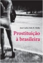 Prostituicao A Brasileira - Contexto - 952606