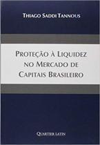 Proteção à Liquidez no Mercado de Capitais Brasileiro - Quartier latin