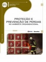 Proteçao e Prevençao de Perdas no Ambiente Organizacional - Erica