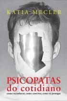 Psicopatas Do Cotidiano - Leya - 1