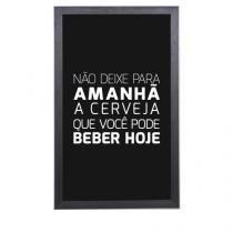 Quadro Porta Tampinhas de Cerveja Não Deixe para Amanhã - Preto - Único - Gorila Clube