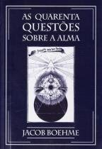 Quarenta Questoes sobre A Alma - Polar -