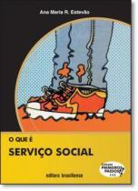 Que e servico social, o - 9788511011111 - Brasiliense