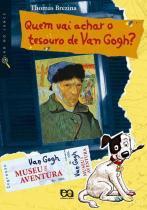 Quem Vai Achar O Tesouro De Van Gogh 1