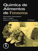 QUIMICA DE ALIMENTOS DE FENNEMA - 4ª ED - Artmed saude