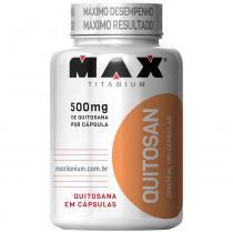 Quitosan 120 Cápsulas - Max Titanium - Max Titanium