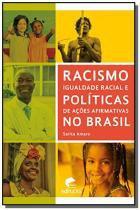 Racismo, igualdade racial e politicas de acoes afi - Edipucrs