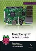 Raspberry - guia do usuario - Alta books