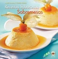 Receitas saborosas - sobremesas - Global editora