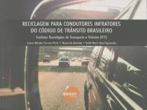 RECICLAGEM PARA CONDUTORES INFRATORES DO CODIGO DE TRANSITO BRASILEIRO - 3ª ED - Senac sp