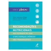 Recomendacoes nutricionais nos estagios de vida e - Editora manole
