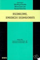 Regionalismos, democracia e desenvolvimento - Humanitas fflch/usp