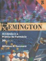 Remington - A Ciência e a Prática da Farmácia - Guanabara koogan