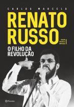 Renato Russo - o Filho da Revoluçao - Planeta do brasil