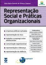 Representacao social e praticas organizacionais - Brasport