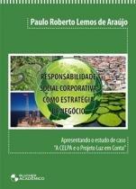 Responsabilidade social corporativa como estrategia de negocio - Edgard blucher