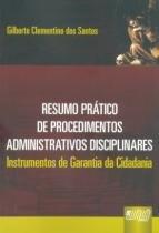 Resumo Prático de Procedimentos Administrativos Disciplinares - Juruá
