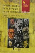 Retratos celebres de la literatura hisp - Cen - companhia editora nacional