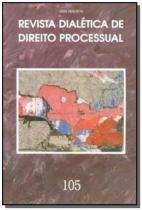 Revista dialetica de dto processual vol.105 - Dialetica oliveira rocha com.e servicos