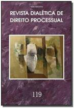 Revista dialetica de dto processual vol.119 - Dialetica oliveira rocha com.e servicos