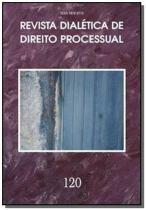 Revista dialetica de dto processual vol.120 - Dialetica oliveira rocha com.e servicos