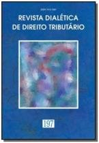 Revista dialetica de dto tributario n 197 - Dialetica oliveira rocha com.e servicos
