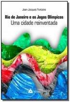 Rio de janeiro e os jogos olimpicos uma cidade rei - Prismas