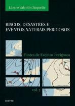 Riscos, desastres e eventos naturais perigosos - vol. 2 - Campus universitario (elsevier)
