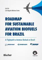 Roadmap for sustainable aviation biofuels for brazil - 9788521208754 - Edgard blucher