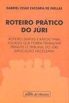Roteiro Pratico Do Juri - Juarez Oliveira - 1