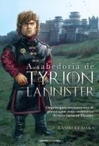Sabedoria de tyrion lannister, a - Universo dos livros
