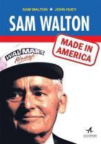 Sam Walton: Made in America - Alta books