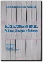 Saude auditiva no brasil: politicas servicos e sis - Pulso editorial