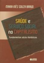 Saúde e Serviço Social no Capitalismo - Cortez editora