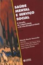 Saude mental e servico social - 9788524907548 - Cortez editora