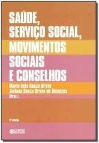 Saúde, Serviço Social, Movimentos Sociais e Conselhos - Cortez editora