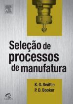 Seleçao de processos de manufatura - Elsevier editora